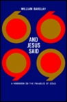 And Jesus Said: A Handbook on the Parables of Jesus