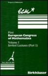 First European Congress Of Mathematics: Paris, July 6 10, 1992