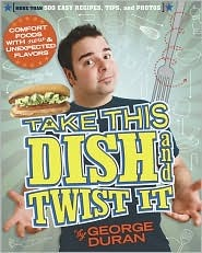 Take this Dish and Twist It