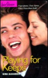 Playing for Keeps (Love Stories For Young Adults, #40)