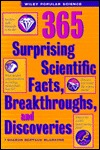 365 Surprising Scientific Facts, Breakthroughs, and Discoveries