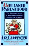Unplanned Parenthood: The Confessions of a Seventy-something Surrogate Mother