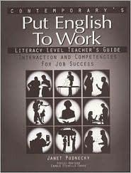 Put English to Work Literacy Level Teacher Guide
