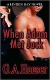 When Adam Met Jack