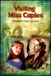 Visiting Miss Caples by Elizabeth Cody Kimmel