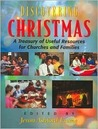 Discovering Christmas: Practical Ideas for Churches and Families