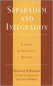 Separatism and Integration: A Study in Analytical History