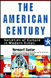 The American Century by Norman F. Cantor