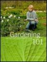 Gardening 101 by Thomas Christopher