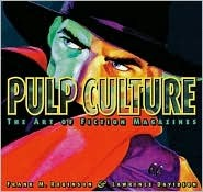 Pulp Culture by Frank M. Robinson
