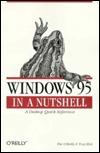 Windows 95 in a Nutshell by Troy Mott