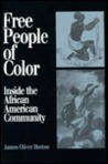 Free People of Color: Inside the African American Community