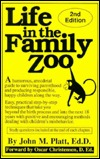 Life in the Family Zoo