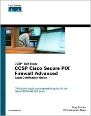 Ccsp Cisco Secure Pix Firewall Advanced Exam Certification Guide (Ccsp Self-Study) [With CDROM]