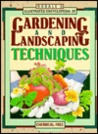 Rodale's Illustrated Encyclopedia of Gardening and Landscaping Techniques