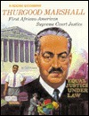 Thurgood Marshall: First Black Supreme Court Justice (Rookies Biographies Series)