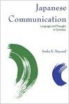 Japanese Communication by Senko K. Maynard