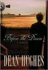 Before the Dawn by Dean Hughes