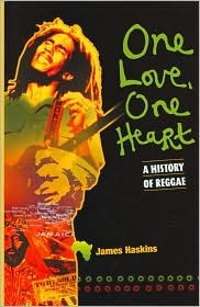 One Love, One Heart: A History of Reggae