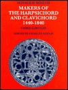 Makers of the harpsichord and clavichord 1440-1840