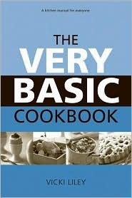 The Very Basic Cookbook by Vicki Liley