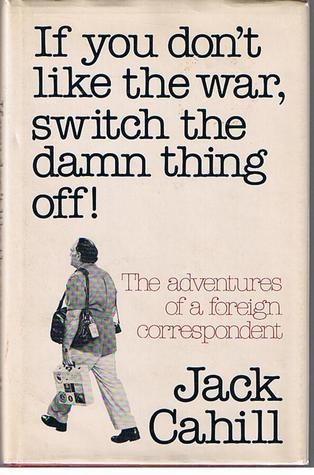 If you don't like the war, switch the damn thing off!