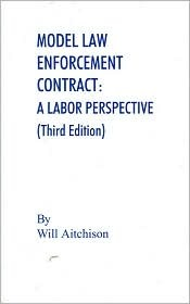 Model Law Enforcement Contract: A Labor Perspective
