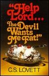 Help Lord Devil Wants Me Fat