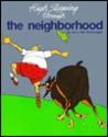 High Stepping Through the Neighborhood