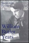Selected Poems of William Butler Yeats by W.B. Yeats