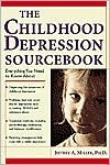 The Childhood Depression Sourcebook