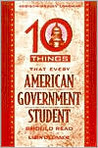 Ten Things Every American Government Student Should Read