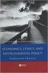 Economics, Ethics, and Environmental Policy