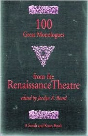100 Great Monologues from the Renaissance Theatre