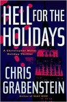 Hell for the Holidays (Christopher Miller Holiday Thriller, #2)