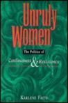 Unruly Women by Karlene Faith