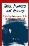 Tales, Rumors, and Gossip: Exploring Contemporary Folk Literature in Grades 712