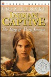 Indian Captive by Lois Lenski