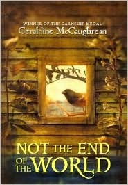 Ebook Not the End of the World (Costa Children's Book Award (Awards)) by Geraldine McCaughrean PDF!