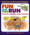 Fun on the Run: Travel Games and Songs