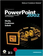 Microsoft Power Point 2002 Comprehensive Concepts And Techniques