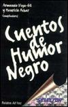 Cuentos De Humor Negro (Coleccion Aura