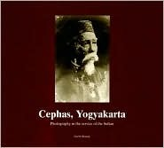 Cephas, Yogyakarta: Photography in the Service of the Sultan