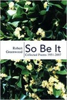 So Be It:  Collected Poems 1951-2007
