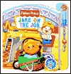 Jake on the Job : Fisher-Price Little People Little Take-Me-Out PlayBooks
