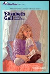 Elizabeth Gail and the Secret Box(Elizabeth Gail Wind Rider 2)