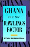 Ghana and the Rawlings Factor