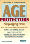 Age Protectors: Stop Aging Now