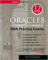 Oracle 8 Certified Professional Dba Practice Exams