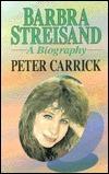 Barbra Streisand: A Biography